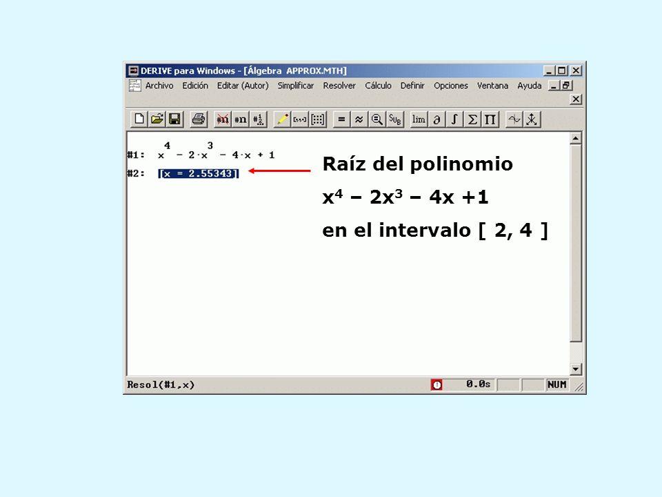 Raíz del polinomio x4 – 2x3 – 4x +1 en el intervalo [ 2, 4 ]